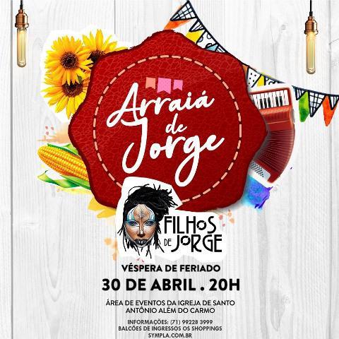 Filhos de Jorge realiza 'Arraiá de Jorge' no Santo Antônio Além do Carmo - 2