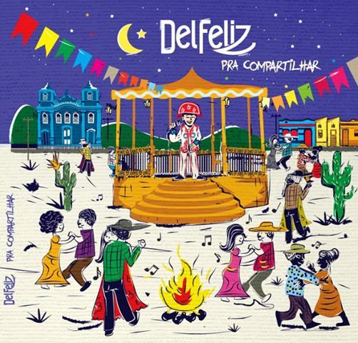 Del Feliz lança disco com mensagens de positividade - 2