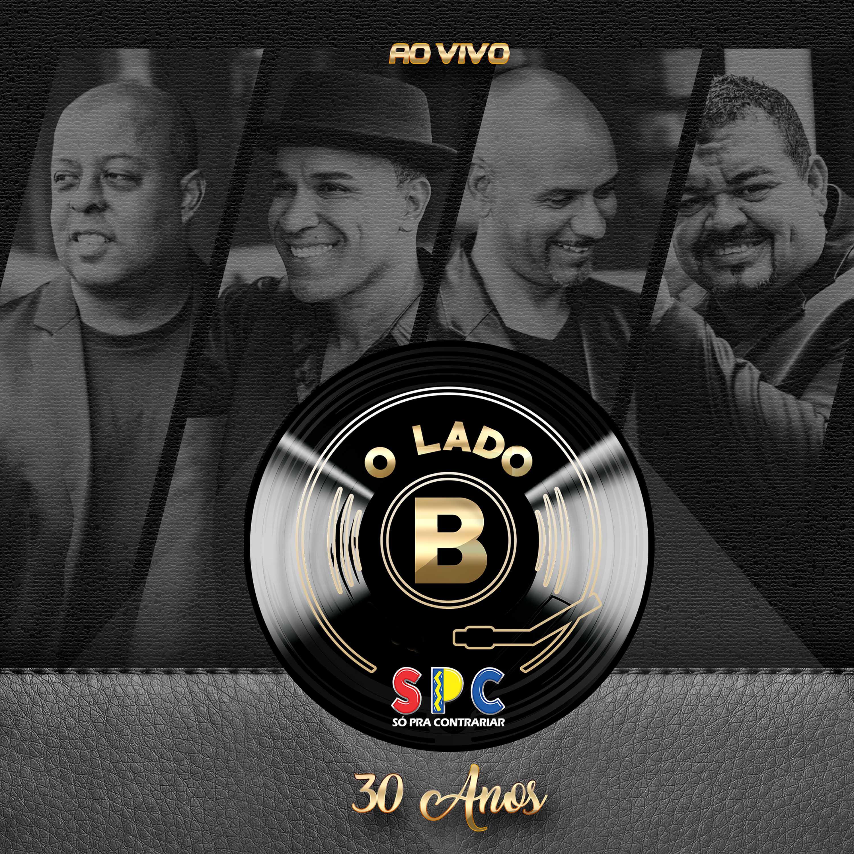 Baixe já o novo álbum do Só Pra Contrariar em comemoração aos 30 anos de carreira! - 3