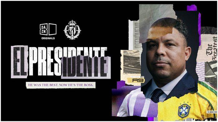 El Presidente | DAZN anuncia série sobre Ronaldo Fenômeno como dirigente - 1